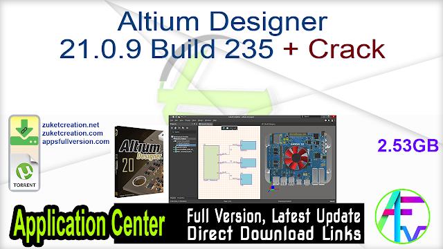 Altium Designer 21.0.9 Build 235 + Crack