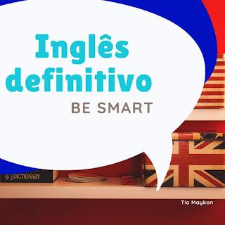 Curso Online Inglês Definitivo - Be Smart- falar inglês de uma vez