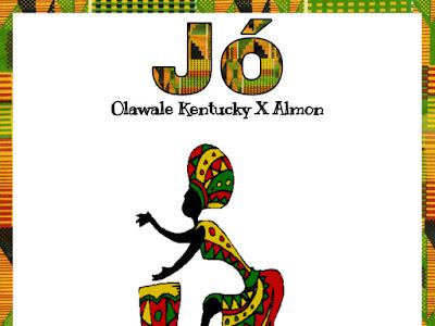 DOWNLOAD MP3: Olawale Kentucky - Jo ft. Almon