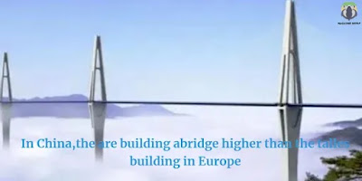 In China, they are building a bridge higher than the tallest building in Europe