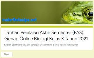 Latihan Soal Online PAS Genap Biologi Kelas 10 Tahun 2021