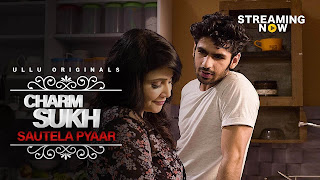 CharmSukh (Sautela Pyaar) S01 Episode 10 Hindi Full Web Series 720p 250MB