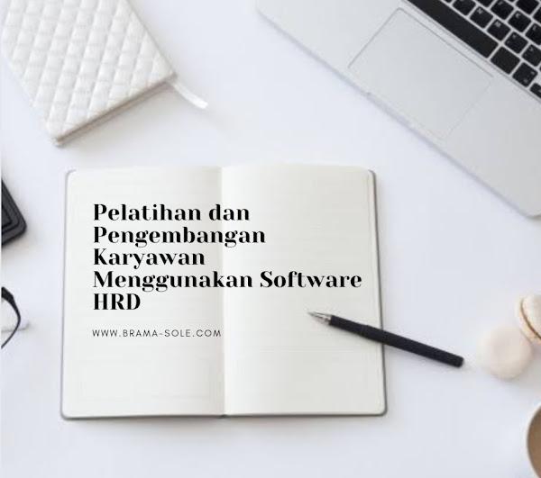 Pelatihan dan Pengembangan Karyawan Menggunakan Software HRD