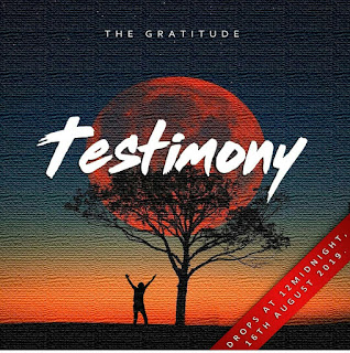 [Music] Download Gratitude Coza - Testimony