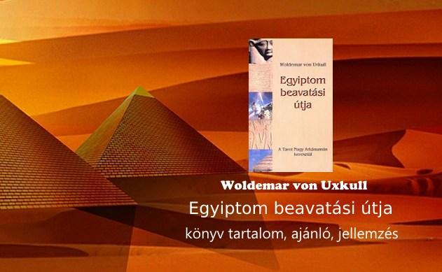 Egyiptom beavatási útja könyv tartalom, ajánló