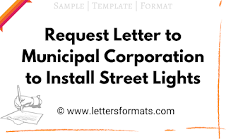 letter to municipal commissioner for street lights