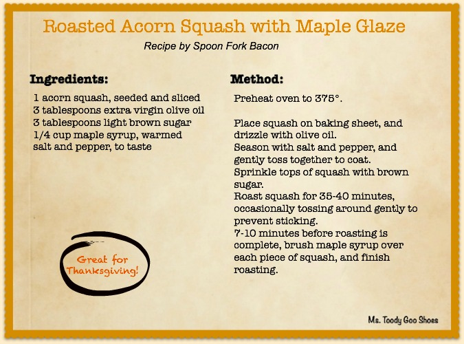 Roasted Acorn Squash with Maple Glaze - a great side dish for Thanksgiving  --- Ms. Toody Goo Shoes