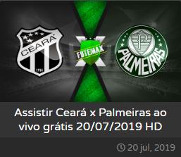 Assistir Ceará x Palmeiras ao vivo dia 20/07/2019 às 19h00 - Brasileirão Série A - Transmissão da TNT, PREMIERE e EI PLUS (FUTEMAX)
