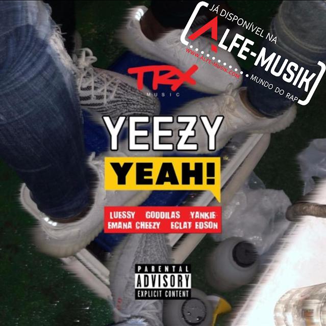 Luessy Yeezy Yeah