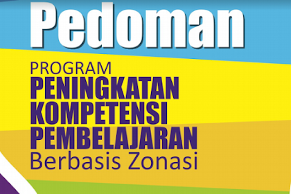 Inilah Mekanisme Program PKP Berbasis Zonasi Dari Kemdikbud