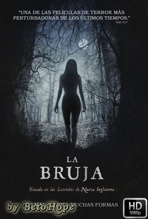 La Bruja [2015] [Latino-Ingles] HD 1080P  [Google Drive] GloboTV