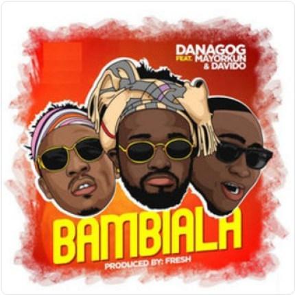 DJ Olu Ft. Davido, Mayorkun & Danagog - Bambiala