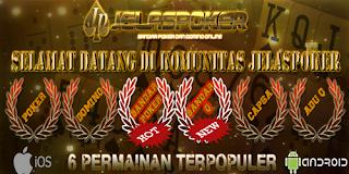 """""""Jelaspoker.com Situs Agen Poker Online Terpercaya Di Indonesia"""""""