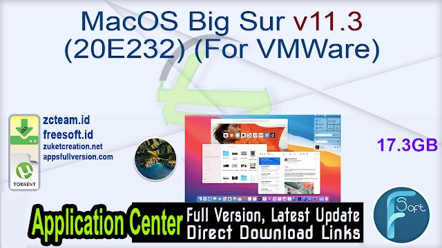 MacOS Big Sur v11.3 (20E232) (For VMWare)_ ZcTeam.id