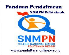 Panduan Pendaftaran SNMPN Sekolah dan Siswa