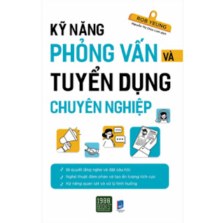Kỹ Năng Phỏng Vấn Và Tuyển Dụng Chuyên Nghiệp ebook PDF EPUB AWZ3 PRC MOBI