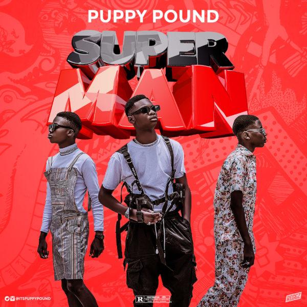 """Puppy Pound – """"Superman"""""""