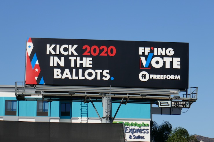 Kick them in ballots FFing vote Freeform billboard