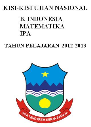 Format Kisi-Kisi Ujian Nasional B.Indonesia Matematika Ipa untuk Perangkat Akreditasi Sekolah