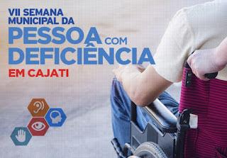 VII Semana Municipal da Pessoa com Deficiência em Cajati  Evento é aberto ao público e discutirá mitos e verdades sobre pessoas com deficiência