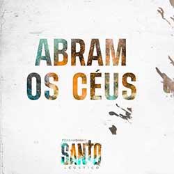 Baixar Música Gospel Abram Os Céus - Fernandinho Mp3