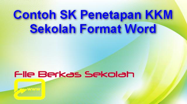 Contoh SK Penetapan KKM Sekolah Format Word