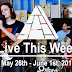 Live This Week: May 26th - June 1st, 2019