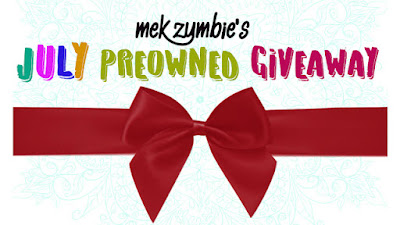 Mek Zumbie's July PREOWNED Giveaway!