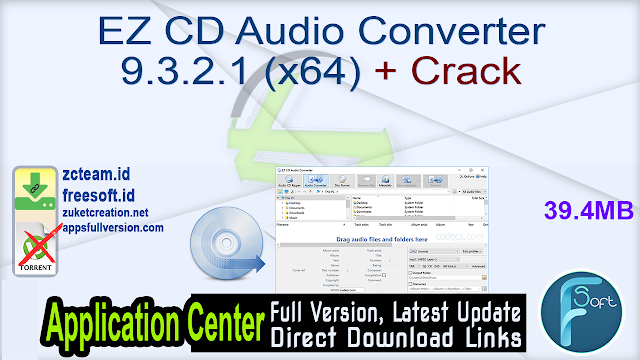 EZ CD Audio Converter 9.3.2.1 (x64) + Crack_ ZcTeam.id