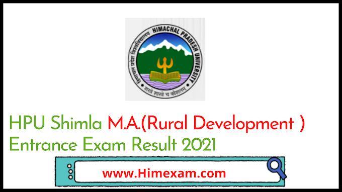 HPU Shimla M.A.(Rural Development ) Entrance Exam Result 2021