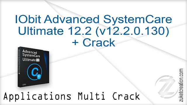 IObit Advanced SystemCare Ultimate 12.2 (v12.2.0.130) + Crack   |  119 MB