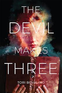 The Devil Makes Three by Tori Bovalino