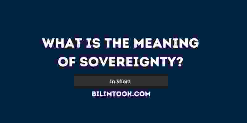 What is the meaning of sovereignty