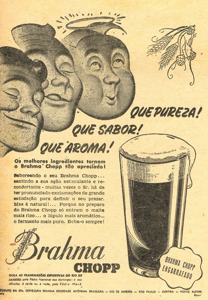 Campanha apresentada em 1948 enaltecia as qualidades do Chopp Brahma ao público