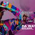 AUDIO | Da way - Nipe Show (Mp3) Downlod