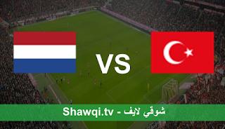 مشاهدة مباراة تركيا وهولندا بث مباشر اليوم بتاريخ 24-03-2021 في تصفيات كأس العالم 2022