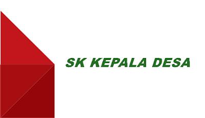 Format SK Kepala Desa terbaru tahun 2020