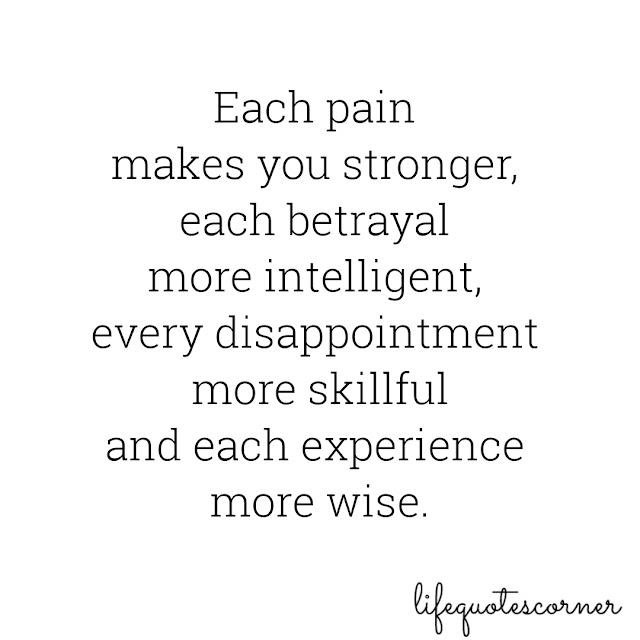 pain quotes, good vibes,  inspirational quotes, instagram quotes, life, life quotes, pic quotes, quotes, white background, betrayal, disappointment