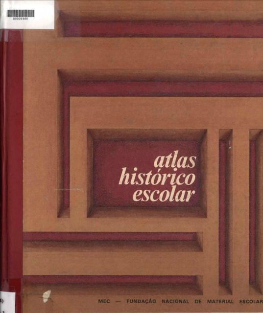 Atlas histórico escolar - Ministério da Educação