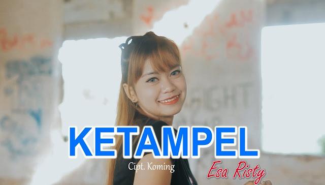 Lirik lagu Esa Risty Ketampel dan Terjemahan