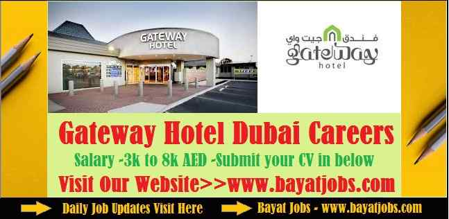 Gateway Hotel Dubai Careers Updated 2019 | All Departments
