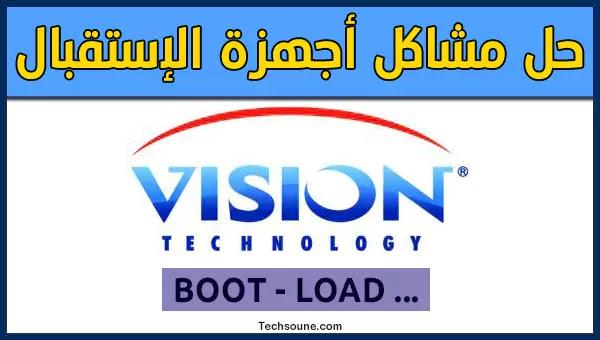 شرح حل وإصلاح جميع مشاكل أجهزة Vision وتفليشها