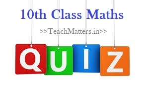 image: 10th Class Maths Quiz @ TeachMatters