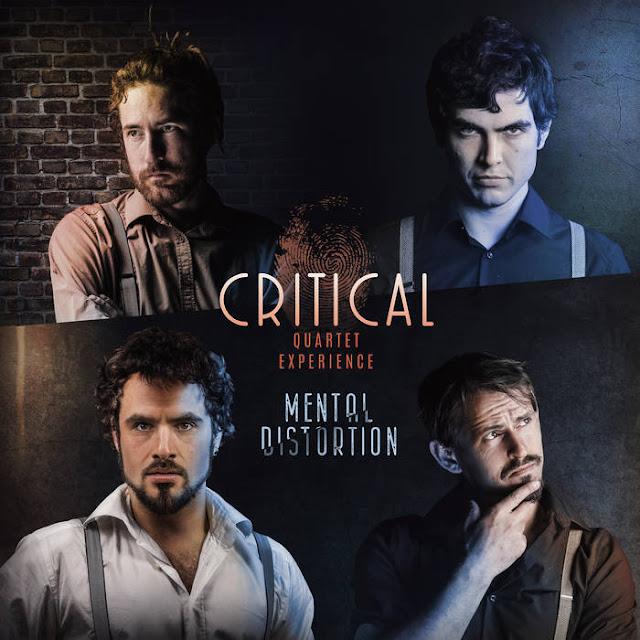 Critical Quartet Experience - Mental Distortion (2018)