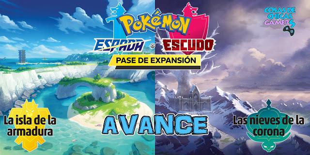 Pokémon Espada Escudo Avance La isla de la armadura Las nieves de la corona Pase de expansión