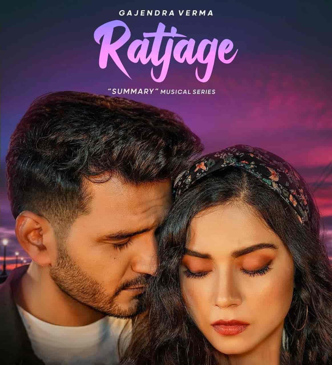 Ratjage Lyrics Gajendra Verma