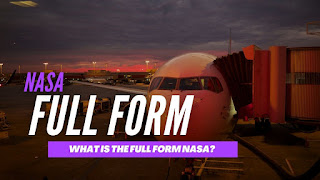 What Is The Full Form Of NASA?