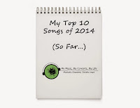 http://www.mymusicmyconcertsmylife.com/2014/08/my-top-10-songs-of-2014-so-far.html