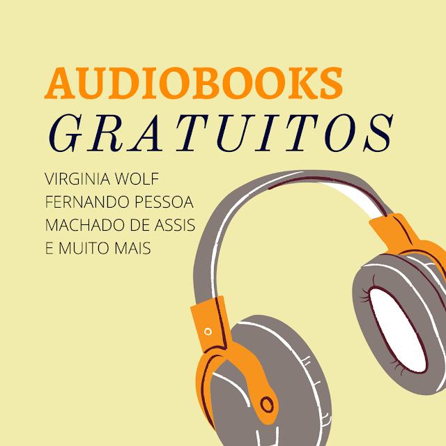 Audiobook gratis Virginia Wolf Machado de Assis e Fernando Pessoa
