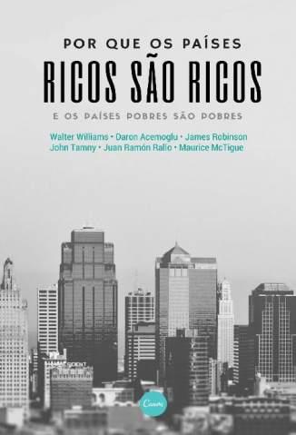 Por que Os Países Ricos São Ricos – Vários Autores Download Grátis